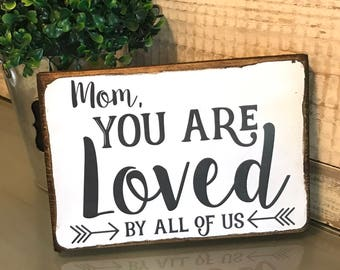 mother s day gift mom you are loved mom gift mother s day plaque ...