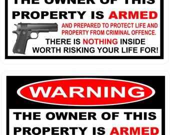 Owner Armed Warning Vinyl Decal Sticker 2nd Amendment Gun Firearm Pistol Permit (pair)