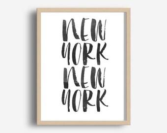 New York Print,  Printable Wall Art, Typography Print, Wall decor,  Modern Wall Art, Digital download
