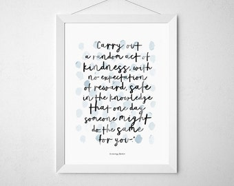 Carry out a random act of kindness(...)Princess Diana quotePoster Home  Decor, Quote, Inspirational,Gift Idea,Typography Poster,Gift,