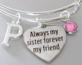 Always My SISTER  BANGLE -   Adjustable Bangle W/ Swarovski Birthstone Drop / Initial   Friend - Gift For Her Under 20 USA  S1 - 05