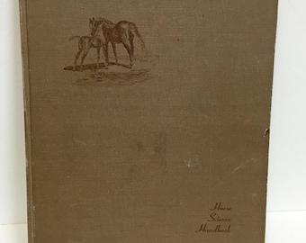 Horse Science Handbook/Vintage Book/ Vintage Horse Book/ Vintage Manual