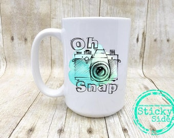 Oh Snap Mug, Photographer Mug, Camera Mug, Camera Coffee Mug, Editing Day Mug, Oh Snap Camera, Oh Snap, Photography Mug, Photography Cup