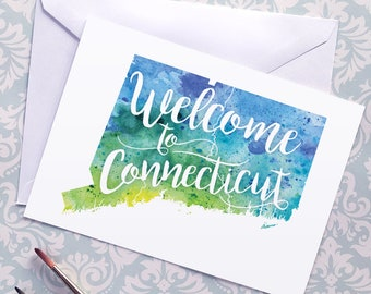 Connecticut Watercolor Map Greeting Card, Welcome to Connecticut Hand Lettered Text, Gift or Postcard, Giclée Map Art, Choice of 5 Colors