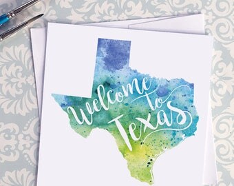 Texas Watercolor Map Greeting Card, Welcome to Texas Hand Lettered Text, Gift or Postcard, Giclée Print, Map Art, Choose from 5 Colors