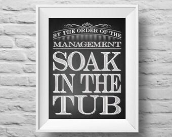 SOAK in THE TUB unframed art print Typographic poster, inspirational print, self esteem, wall decor, quote art. (R&R0146)