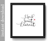 Yves Saint Laurent, fashion printable, instant download, fashion designer art, fashion print, fashion wall art, typography, fashion decor