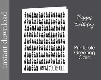 Adult Birthday Card, printable birthday, over the hill card, funny birthday card, birthday for him, birthday for her, senior birthday card