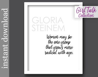 Gloria Steinem Quote, printable wall art, Girl Talk Quotes, feminist quote, gift for her, feminism, quote about women, office decor for her