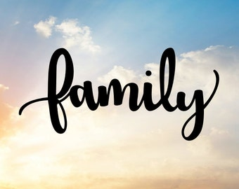 Family Svg For Family Wall Art, Family Decal, Family Sign, Family Room, Family Time