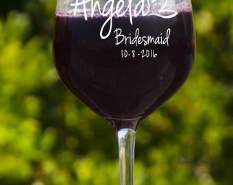 Bridesmaid Glasses, Bachelorette Party, Set of 8 Wine Glasses, Etched Wine Glass, Custom Wine Glass, Wedding Wine Glasses, Suncoast Laser