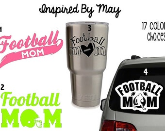 Football Mom Decal - YOU CHOOSE!