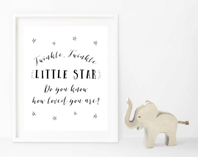 Twinkle Twinkle Little Star Nursery Decor, Printable Nursery Wall Art, Do You Know How Loved You Are Quote, 8x10 Nursery Print Monochromatic