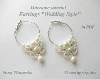 "Macrame tutorial. Earrings ""Wedding Style"""