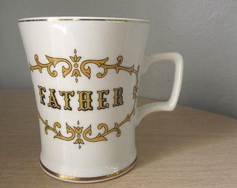 "Vintage 50s Porcelain Gold Trimmed ""Father"" Mug / Cup"