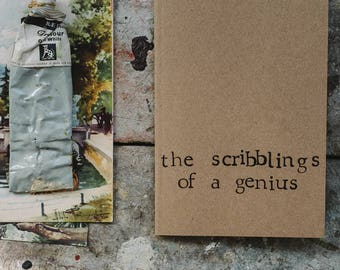 The Scribblings Of A Genius - A6 Lined Notebook
