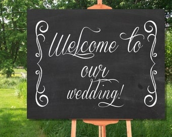 Chalkboard Wedding Printable Welcome Sign, Vintage Welcome to our Wedding Sign Printable, Welcome to Wedding Sign, Wedding Sign Printable