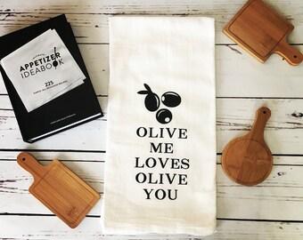 Olive Me Loves Olive You Kitchen Towel, Custom Kitchen Towel, Housewarming Gift, Funny Kitchen Towel, Personalized Kitchen Towel, Flour Sack