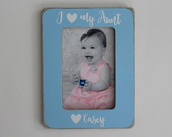 Aunt Picture Frame, Personalized Gift, I Love My Aunt Picture Frame, Rustic Picture Frame