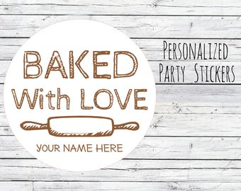 Baked with Love Personalized Baking Labels or Tags Stickers Favors, Made with Love, Baked with Love, Homemade Box Labels,