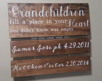 Grandchildren sign, Grandchildren fill a place in your heart you never knew was empty, grandparents sign, grandchildren birthdates