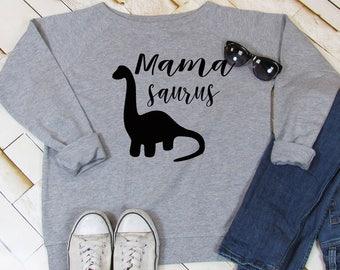 Mamasaurus sweatshirt, slogan sweatshirt, weekend sweatshirt, new mum gift