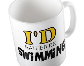 I'd rather be SWIMMING mug