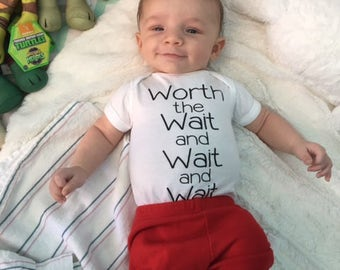 Worth The Wait and Wait and Wait. Miracle Baby Bodysuit or Toddler Tshirt. Worth Every Penny! IVF Baby. Mirable Baby. Infertility Baby