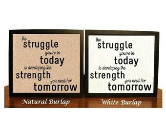 Motivational Inspirational Burlap Print Quote
