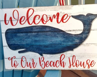 Whale Theme Welcome To Our Beach House Sign or Custom Beach House Sign