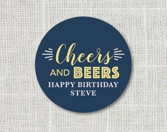 Cheers Stickers, Birthday Favor Stickers, Custom Birthday Labels, Happy Birthday Stickers, Cheers and Beers