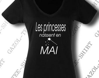 "T-shirt ""princesses are born in May."" gift idea birthday may."