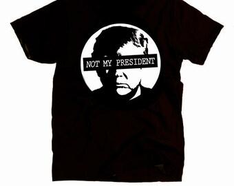 Anti Trump Shirt - Women Men Ladies Political Shirts Gifts for Him Her Boyfriend Girlfriend Hillary Not My President