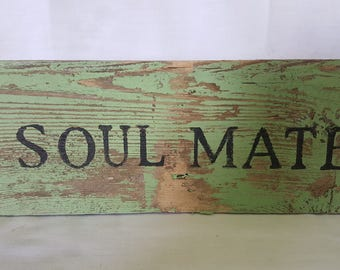 Soulmate Sign
