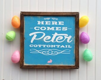 Here Comes Peter Cottontail Wood Framed Easter Sign // Easter // Easter decor // Easter sign // Peter Cottontail
