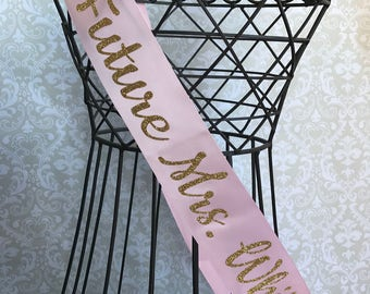 Classy Future Mrs Personalized bridal shower/bachelorette party sash