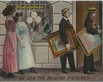 We saw the Moving Pictures - Pawnbroker Humor Comic 1912 Antique POSTCARD