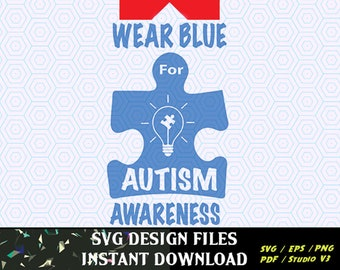 Wear Blue for Autism SVG File - Vector Clip Art for Commercial and Personal Use - Instant Download