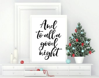 Printable Wall Art, And to All a Good Night, Christmas, Home Decor, Instant Download