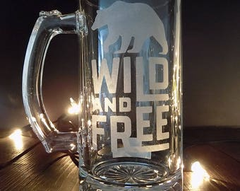 Beer glass, Beer mug, wild and free, glass etching, anniversary gifts for boyfriend, unique gifts for men, Gift for Boyfriend, Beer Gift