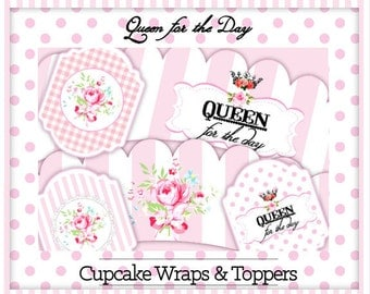 Queen for the Day-Cupcake Wraps & Toppers-Plain and Theme-Party Printable-Birthday-Mothers Day-Shabby Chic Parties-Decorations