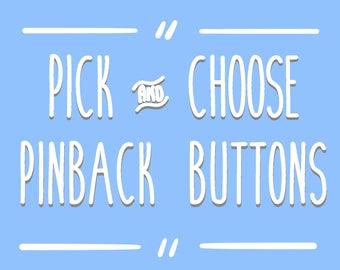 Pick and Choose Food Pinbacks