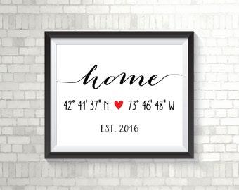 Custom Home GPS Coordinates Print, Longitude/Latitude, Est. Date, Home Sweet Home,  Housewarming Gift, Wedding Gift, Modern Decor - (D120)