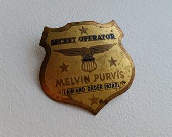 Melvin Purvis Secret Operator Badge