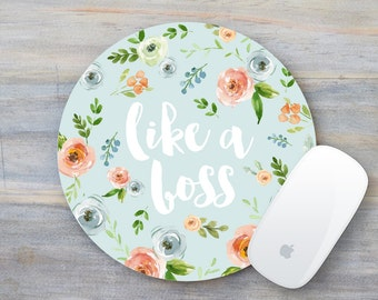 Like a Boss, Funny Mouse Pad, Quote Mousepad, Mouse Pad, Mousepad, Coworker Gift, Floral, Boss gift, Boss Lady, Desk Accessories, Decor