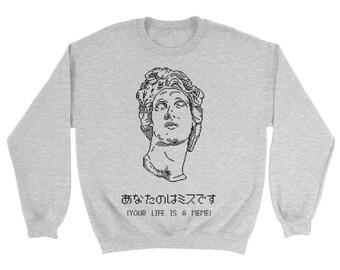 Your Life Is A Meme Vaporwave Sweatshirt *Jumbo Print*