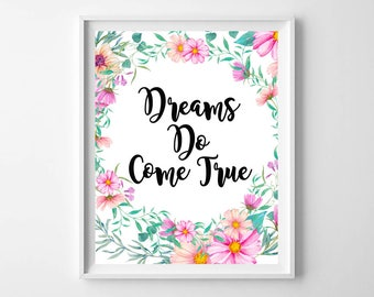 Dreams Do Come True, Inspirational Wall Art, Inspirational Printable, Dreams Printable, Dreams Print, Dreams Wall Art, Dreams Home Decor