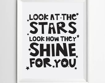 Look at the stars look how they shine for you - Girls nursery print - wall art decor - kids poster - kids nursery decor - children wall art