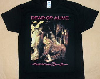 Dead Or Alive, Sophisticated Boom Boom, T-shirt 100% Cotton