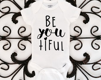 BeYOUtiful Onesie, Baby Girl Onesie, Newborn Onesie, Baby Shower Gift